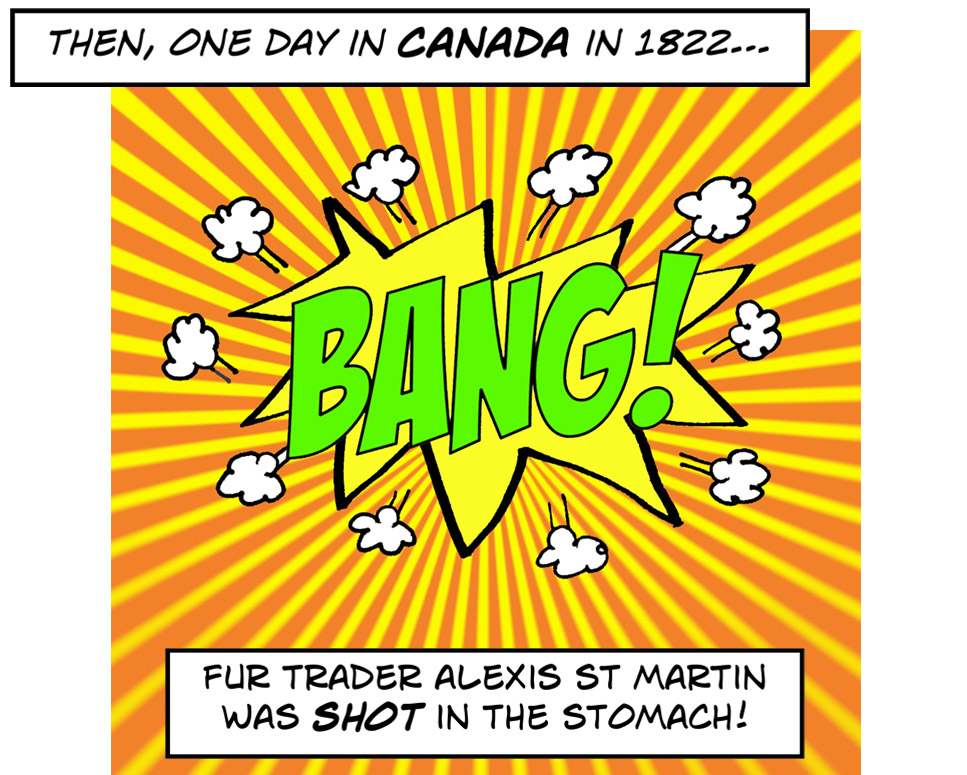 1822 and a fur trader in Canada is shot in the stomach