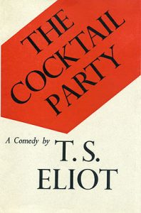 The cover of T.S. Eliot's play, The Cocktail Party
