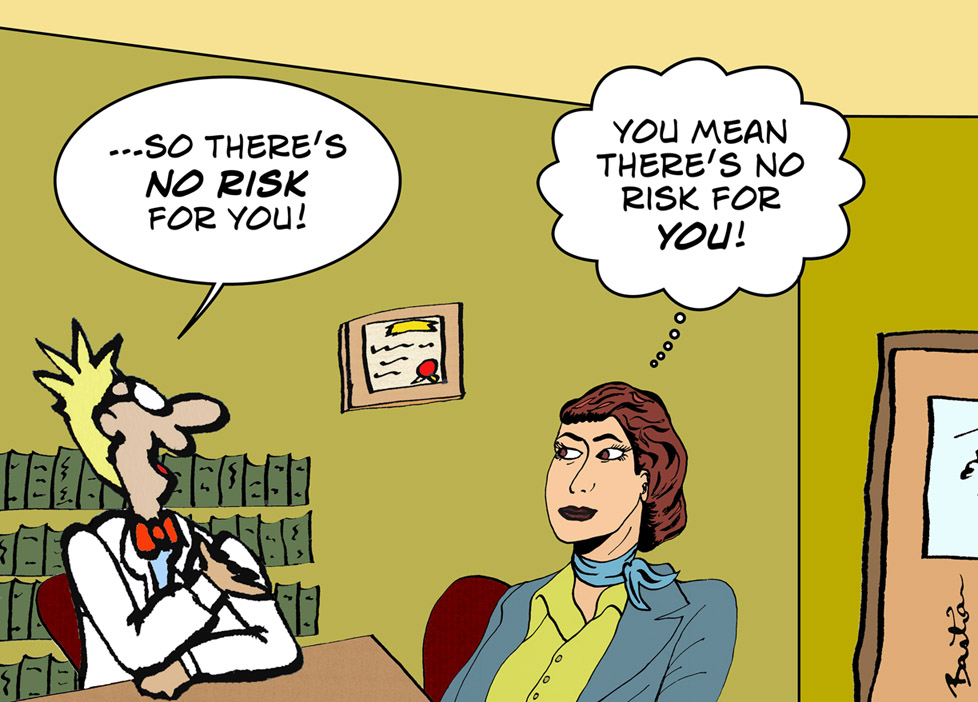 Cartoon of doctor saying there's no risk to you