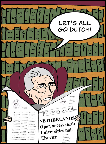 Cartoon of university official saying Let's all go Dutch in response to the Netherlands' open access dal