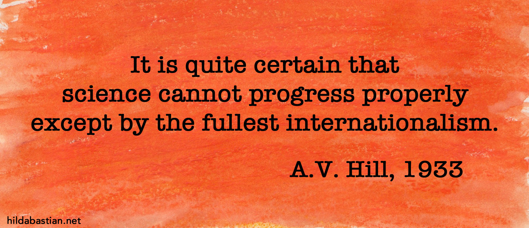 A.V. Hill quote on science internationalism