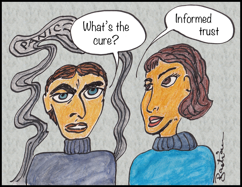 Cartoon of informed trust as the cure for panic