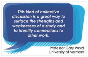 "Gary Ward: ""This kind of collective discussion is a great way to surface the strengths and weaknesses of a study and to identify connections to other work."""