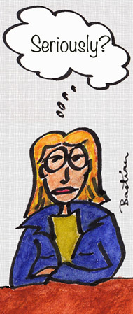 "Cartoon of young woman saying ""Seriously?"""