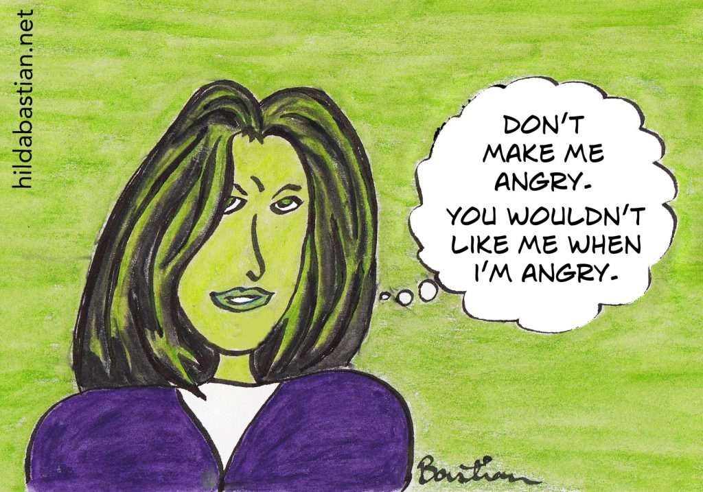 "Cartoon woman saying you wouldn't like me when I""m angry"