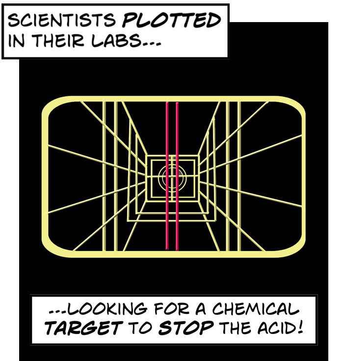 Scientists looked for a chemical target to stop the acid