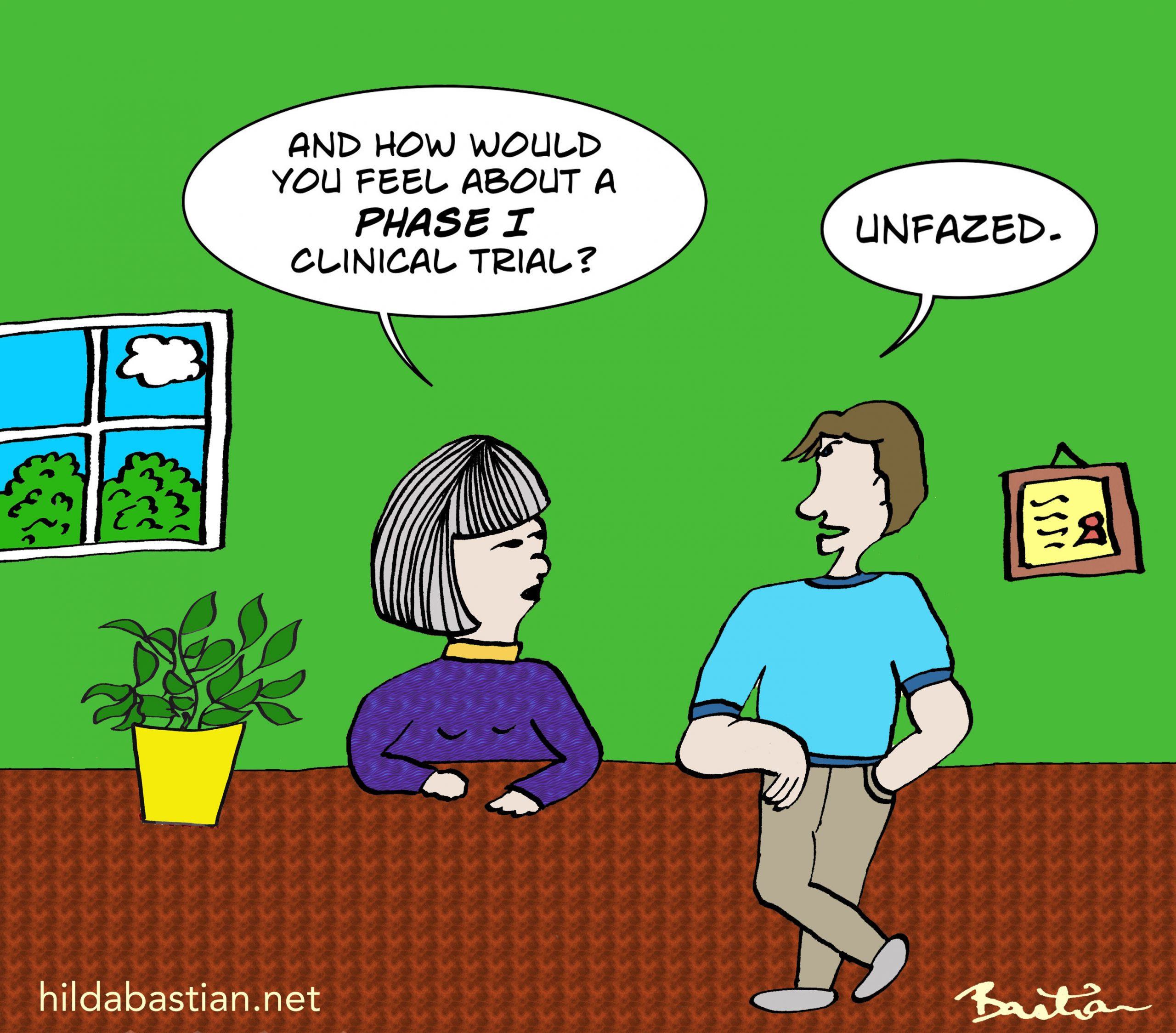 Cartoon of man unfazed by a Phase I clinical trial
