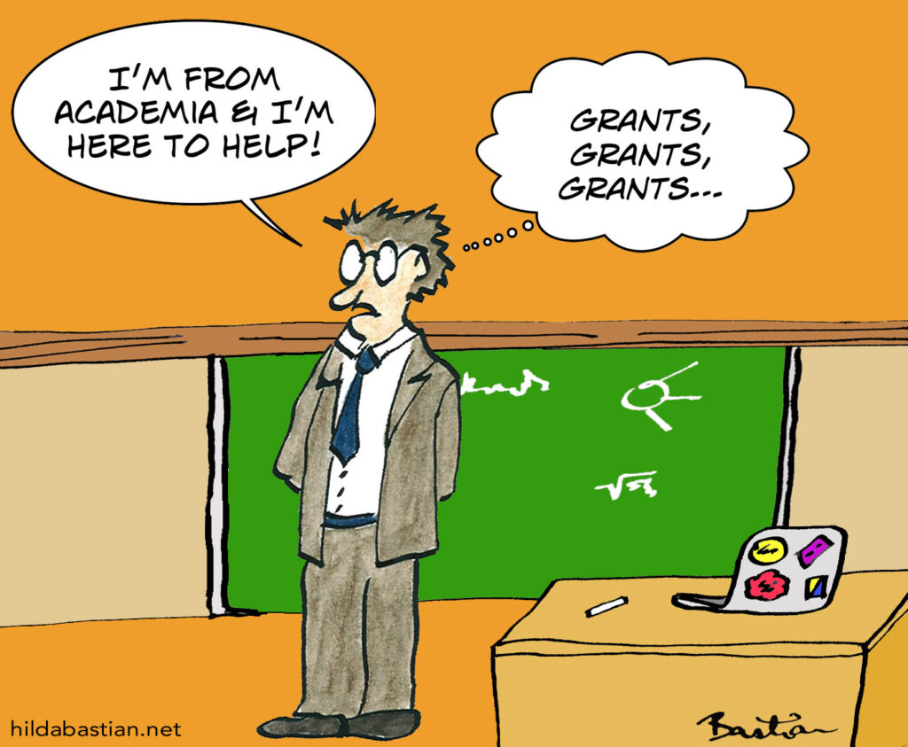 Cartoon of an academic saying he's there to help while his mind is on getting grants